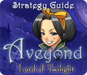 Aveyond: Lord of Twilight Strategy Guide