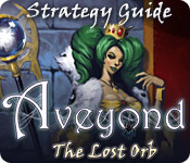 Aveyond: The Lost Orb Strategy Guide