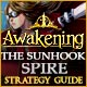 Awakening: The Sunhook Spire Strategy Guide