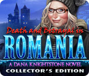 Death and Betrayal in Romania: A Dana Knightstone Novel (Collector's Edition)