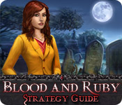 Blood and Ruby Strategy Guide