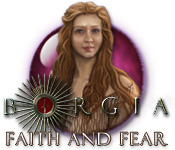 Borgia: Faith and Fear feature