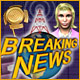 Download Breaking News game