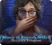 Bridge to Another World: Gulliver Syndrome Walkthrough