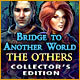 Bridge to Another World: The Others Collector's Edition - Mac