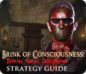 Brink of Consciousness: Dorian Gray Syndrome Strategy Guide