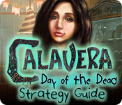 Calavera: Day of the Dead Strategy Guide