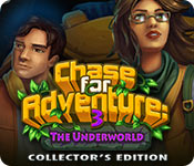 Chase for Adventure 3: The Underworld Collector's Edition