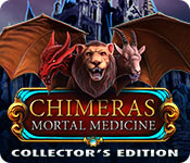 Chimeras: Mortal Medicine Collector's Edition