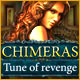 Chimeras: Tune Of Revenge game download