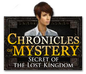 Chronicles of Mystery 4: Secret of the Lost Kingdom (IHOG) Chronicles-of-mystery-secret-lost-kingdom_feature