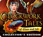 Clockwork Tales: Of Glass and Ink Clockwork-tales-glass-and-ink-ce_feature