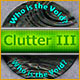 Clutter 3: Who is The Void?