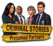 Criminal Stories: Presumed Partners -