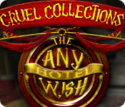 Cruel Collections: The Any Wish Hotel Cruel-collections-the-any-wish-hotel_feature