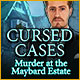 Cursed Cases: Murder at the Maybard Estate - Mac
