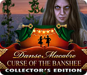Danse Macabre: Curse of the Banshee Collector's Ed