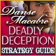 Danse Macabre: Deadly Deception Strategy Guide