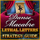 Danse Macabre: Lethal Letters Strategy Guide