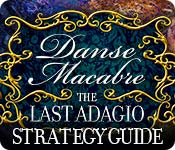 Danse Macabre: The Last Adagio Strategy Guide