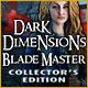 Dark Dimensions 7: Blade Master Collector's Edition