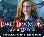 Dark Dimensions 7: Blade Master Collector's Edition