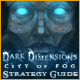 Dark Dimensions: City of Fog Strategy Guide