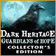 Dark Heritage: Guardians of Hope Collector's Edition - Mac