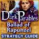Dark Parables: Ballad of Rapunzel Strategy Guide