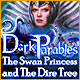 Dark Parables 11: The Swan Princess and The Dire Tree - Mac