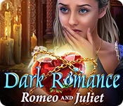Dark Romance: Romeo and Juliet