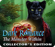 Feature screenshot game Dark Romance: The Monster Within Collector's Edition
