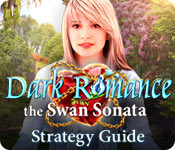 Dark Romance: The Swan Sonata Strategy Guide