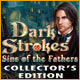 Dark Strokes: Sins of the Fathers Collector's Edition See more...