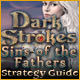 Dark Strokes: Sins of the Fathers Strategy Guide