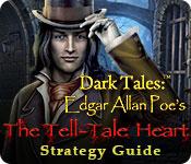 Dark Tales: Edgar Allan Poe's The Tell-Tale Heart Strategy Guide