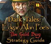 Dark Tales: Edgar Allan Poe's The Gold Bug Strategy Guide