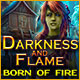 Darkness and Flame: Born of Fire - Mac