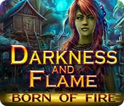 Darkness and Flame: Born of Fire Walkthrough