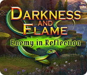 Darkness and Flame: Enemy in Reflection Walkthrough