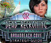 Dead Reckoning: Broadbeach Cove Strategy Guide
