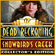 Dead Reckoning 5: Snowbird's Creek Collector's Edition