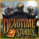 Deadtime Stories