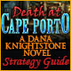 Death at Cape Porto: A Dana Knightstone Novel Strategy Guide