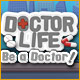 Doctor Life: Be a Doctor! - Mac