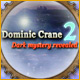 Dominic Crane 2: Dark Mystery Revealed - Mac
