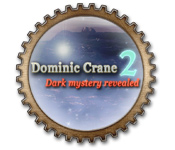 Dominic Crane 2: Dark Mystery Revealed