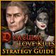 Dracula: Love Kills Strategy Guide