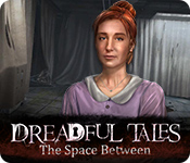 Dreadful Tales: The Space Between