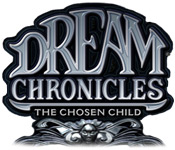 Dream Chronicles: The Chosen Child Walkthrough
